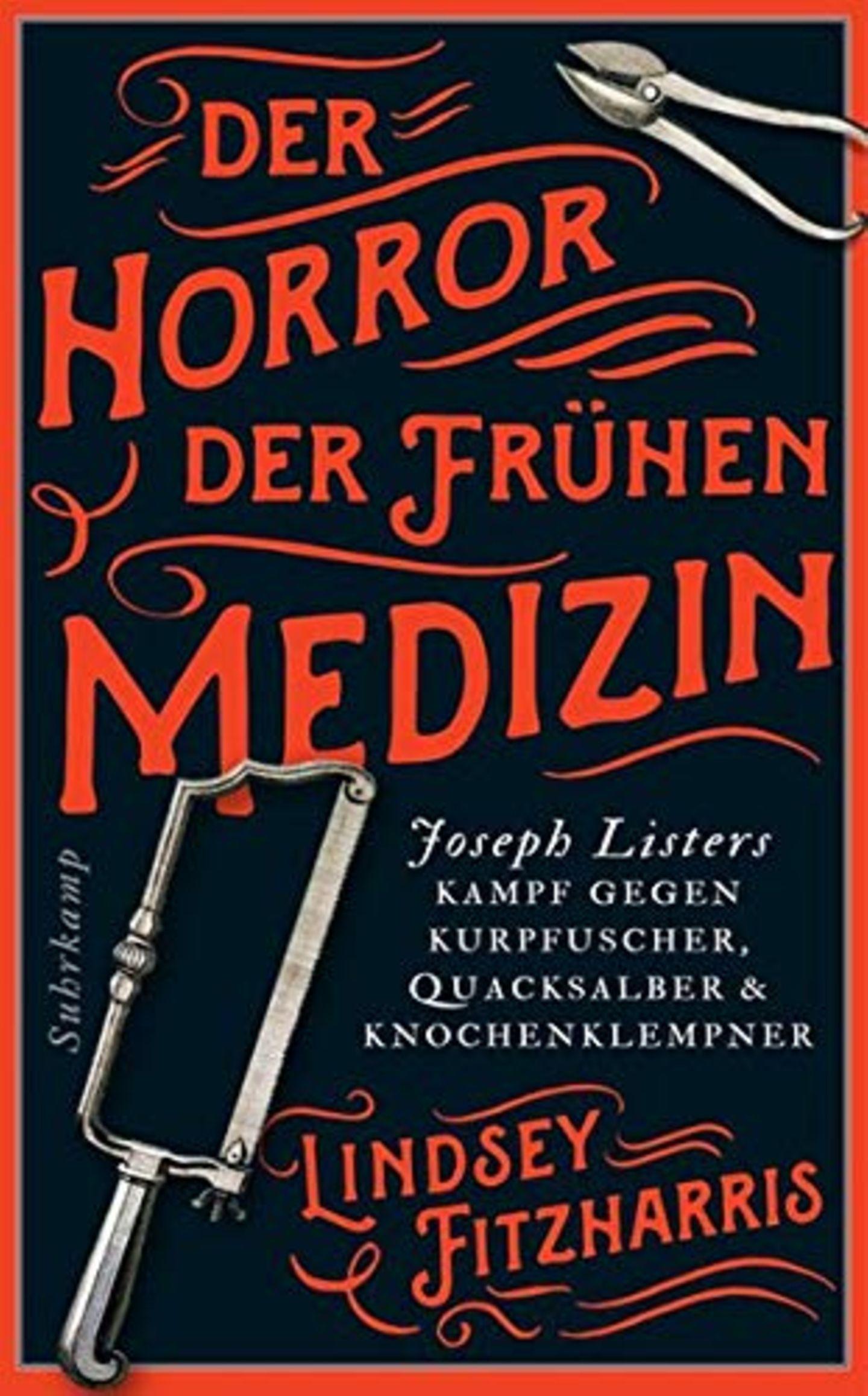 """""""Der Horror der frühen Medizin"""" von Lindsey Fitzharris"""