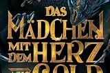 """Buchtipps der Redaktion: Buchcover """"Das Mädchen mit dem Herz aus Gold"""""""