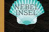 """Buchtipps der Redaktion: Buchcover """"Nebelinsel"""""""