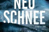 """Buchtipps der Redaktion: Buchcover """"Neuschnee"""""""