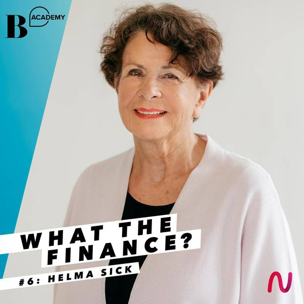 What The Finance: Helma Sick