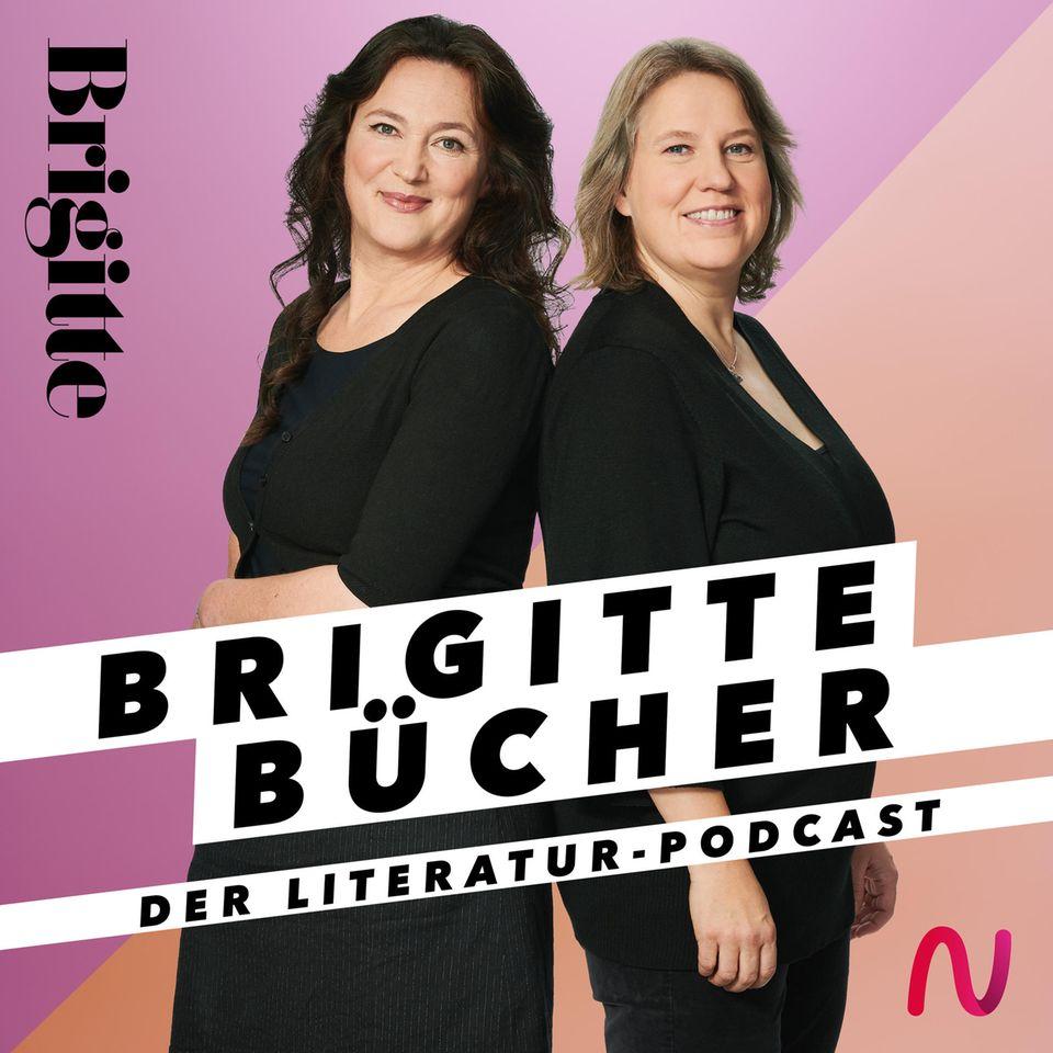 BRIGITTE Bücher Podcast: Meike Schnitzler und Angela Wittmann