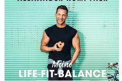 Alexander Kumptner: Meine Life-Fit-Balance Cover