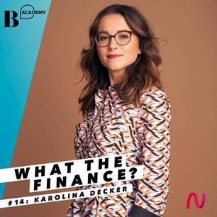 What The Finance: Karolina Decker