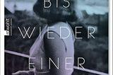 """Bücher für den Sommer: Buchcover """"Bis wieder einer weint"""""""