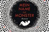 """Bücher für den Sommer: Buchcover """"Mein Name ist Monster"""""""
