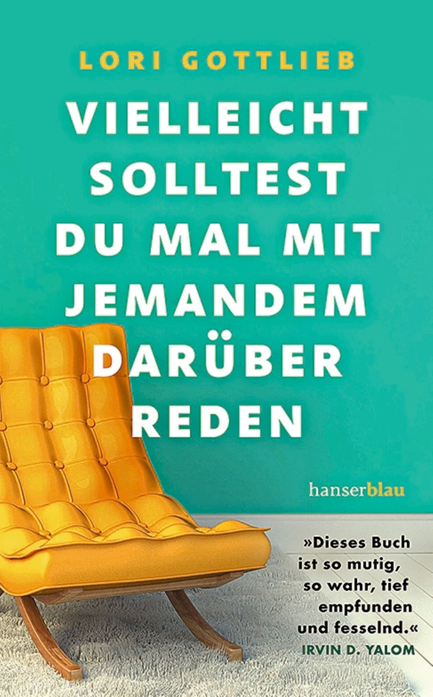 """Bücher für den Sommer: Buchcover """"Vielleicht solltest du mal mit jemandem darüber reden"""""""