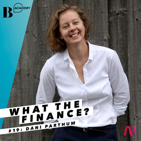 What The Finance: Dani Parthum