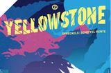 """Buchtipps der Redaktion: Buchcover """"Yellowstone"""""""