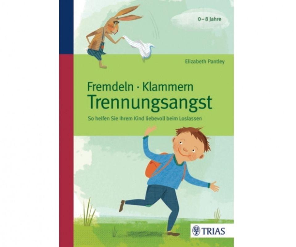 Fremdeln und Trennungsangst - Buchtipp: Buchcover