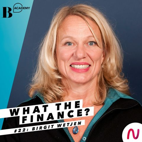 What The Finance: Birgit Wetjen