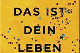 """Lesen: Buchcover """"Das ist dein Leben"""""""