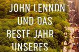 """Tipp von """"Bücherkaffee"""": Mein Vater, John Lennon und das beste Jahr unseres Lebens von Tom Barbash"""