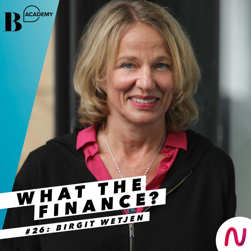 Podcast: What The Finance? #26: Gesetzliche, betriebliche und private Altersvorsorge: So baust du dir deine Rente auf!