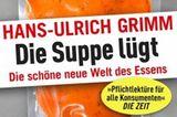 """Buch Hans-Ulrich Grimm """"Die Suppe lügt"""""""