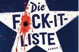 """Zum Verschenken oder Selbstgenießen: Buchcover """"Die Fuck-it-Liste"""""""