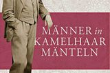 """Zum Verschenken oder Selbstgenießen: Buchcover """"Männer in Kamelhaarmänteln"""""""