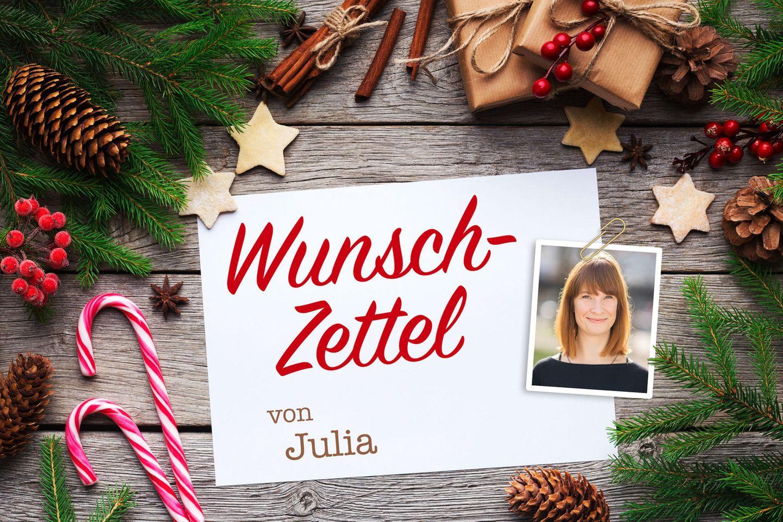 Wunschzettel: Das wünscht sich Julia zu Weihnachten