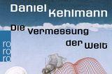"""Bücher fürs Leben: """"Die Vermessung der Welt"""""""