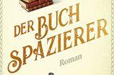 """Buchtipps der Redaktion: Buchcover """"Der Buchspazierer"""""""