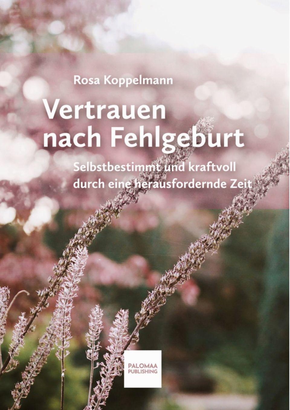 Rosa Koppelmann - Vertrauen nach Fehlgeburt: Cover