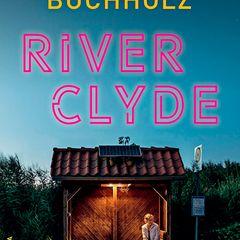 """Buchtipps der Redaktion: """"River Clyde"""""""