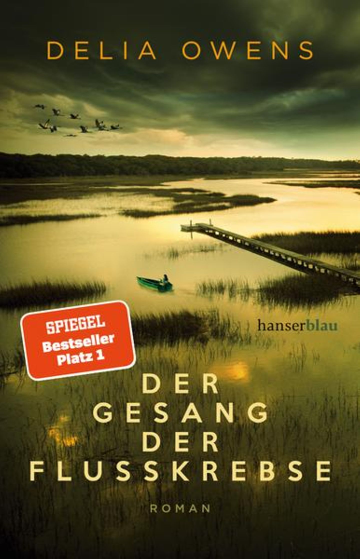 """Urlaubslektüre: """"Der Gesang der Flusskrebse"""" von Delia Owens"""