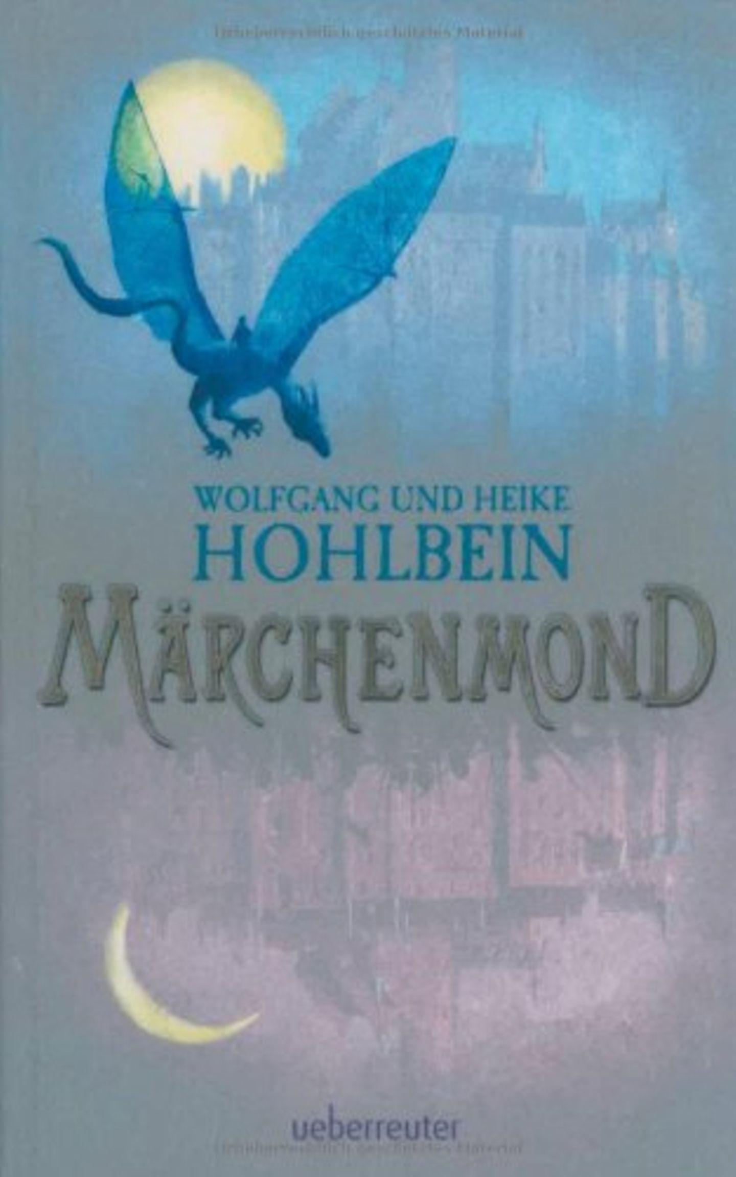 """Ulaubslektüre: """"Märchenmond"""" von Wolfgang und Heike Hohlbein"""