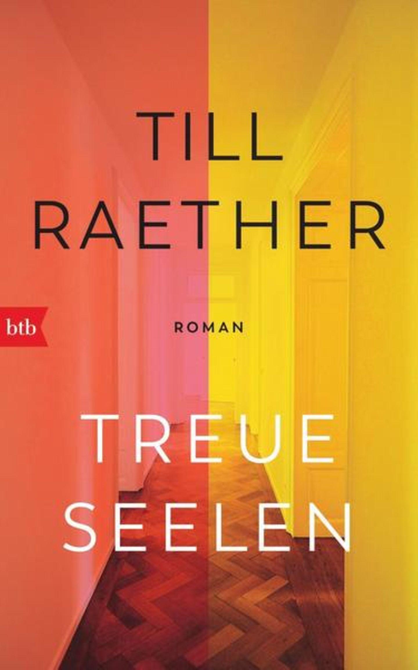 """Urlaubslektüre: """"Treue Seelen"""" von Till Raether"""