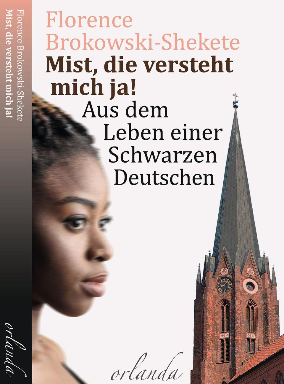 """Florence Brokowski-Shekete: Buchcover """"Mist, die versteht mich ja!"""""""