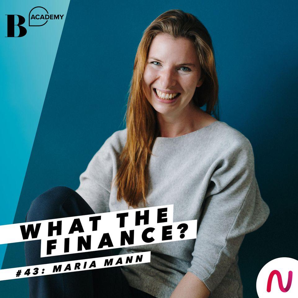 What The Finance: Maria Mann