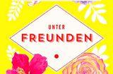 """Buchtipps der Redaktion: Buchcover """"Unter Freunden"""""""