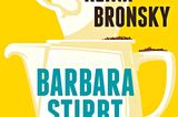 """Buchtipps der Redaktion: Buchcover """"Barbara stirbt nicht"""""""