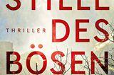 """Buchtipps der Redaktion: Buchcover """"Die Stille des Bösen"""""""