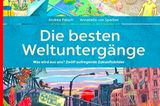 """Buchtipps der Redaktion: Buchcover """"Die besten Weltuntergänge"""""""