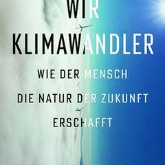 """Buchtipps der Redaktion: Buchcover """"Wir Klimawandler"""""""