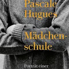"""Buchtipps der Redaktion: Buchcover """"Mädchenschule"""""""